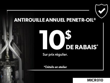MICR010 - Antirouille Annuel PENETR-OIL 10$ DE RABAIS