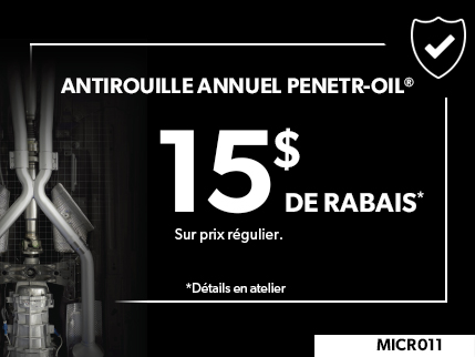 MICR011 - Antirouille Annuel PENETR-OIL 15$ de rabais