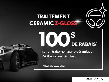 MICR235 - TRAITMENT CERAMIC Z-GLOSS $100 DE RABAIS